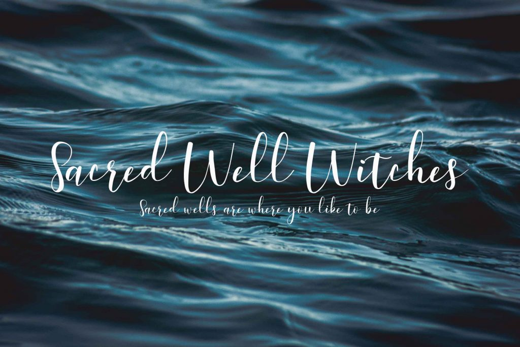 Water Magick - Sacred Well Witched