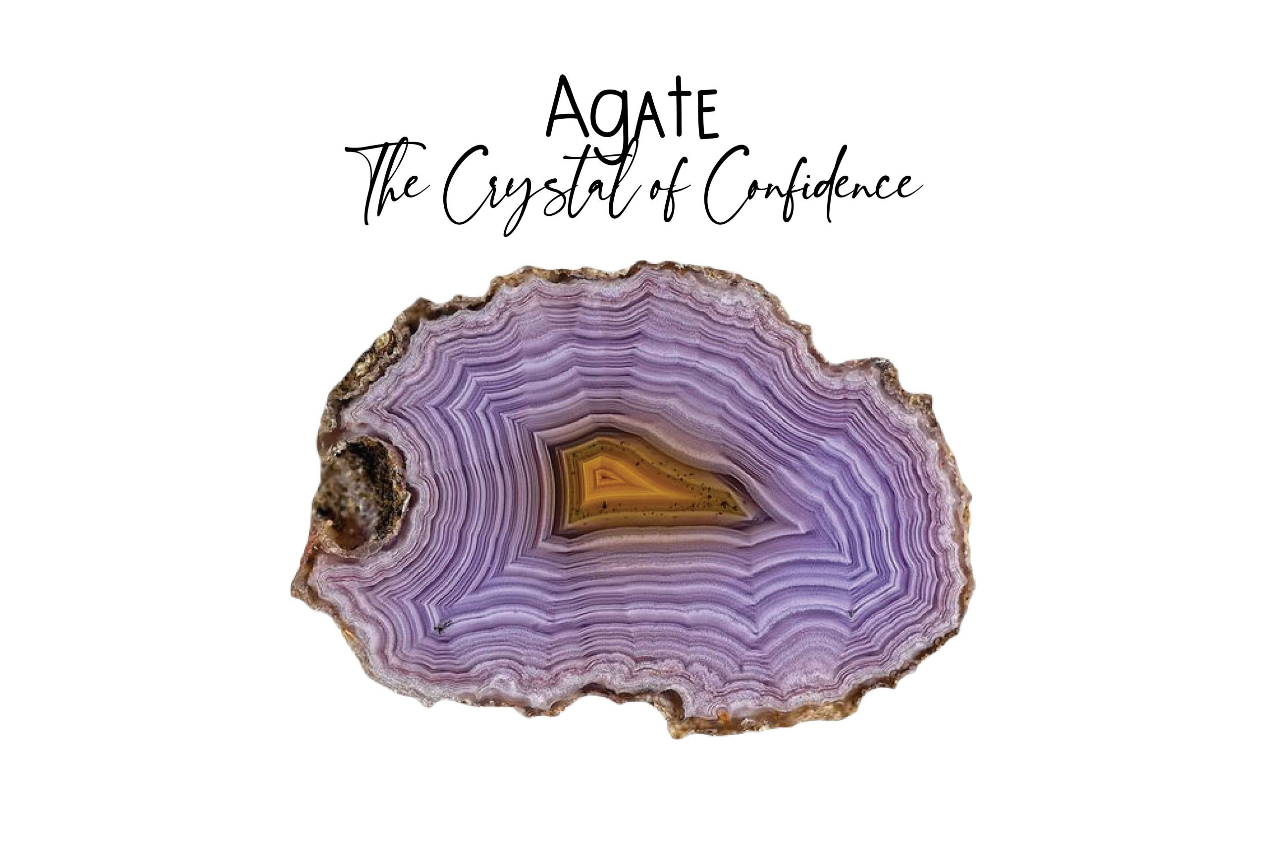 Agate - The crystal of confidence