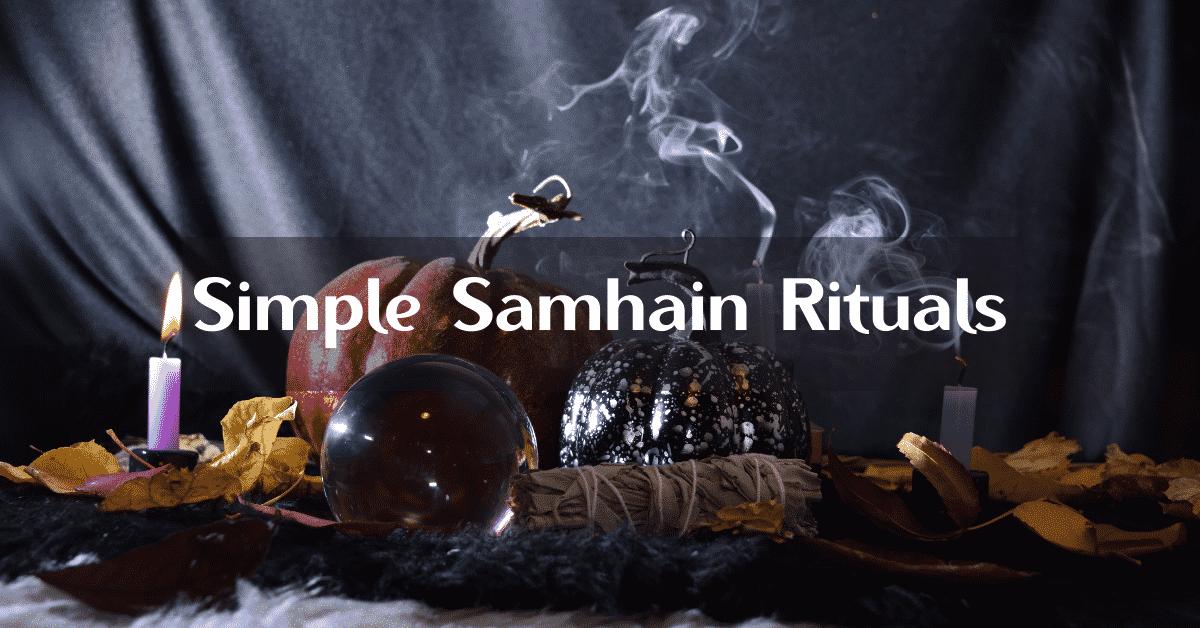Simple Samhain Rituals
