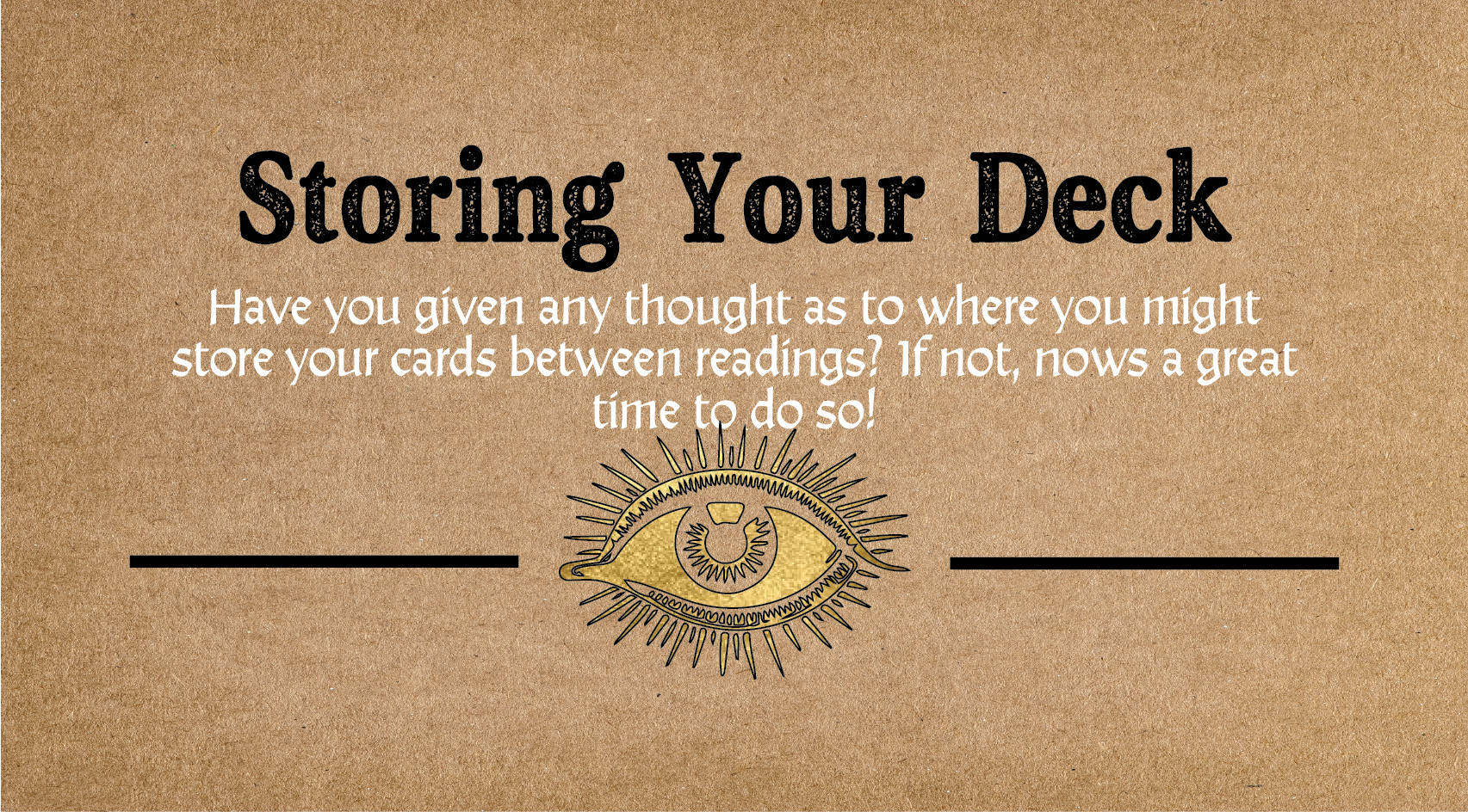 Storing your deck