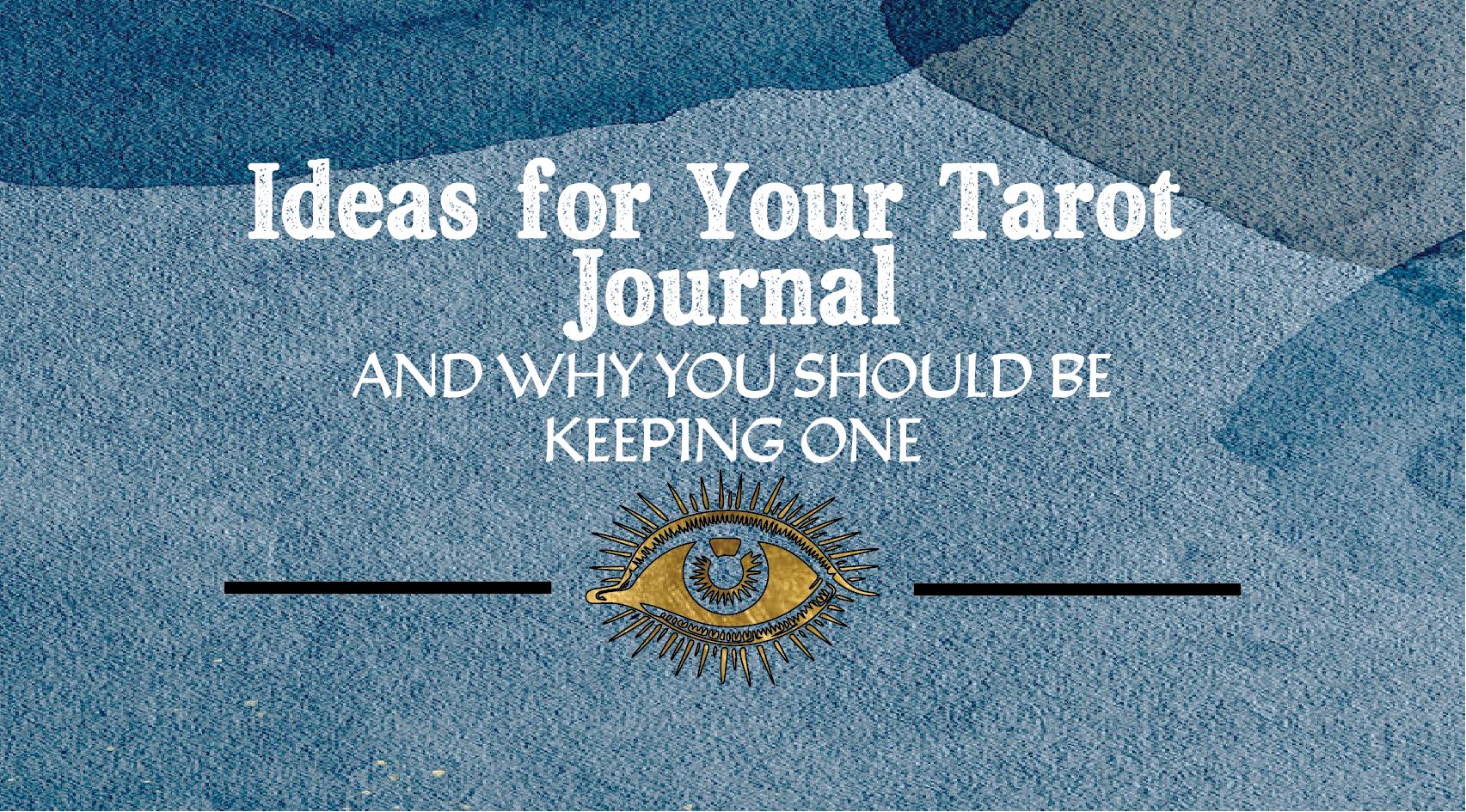 Ideas for your Tarot Journal