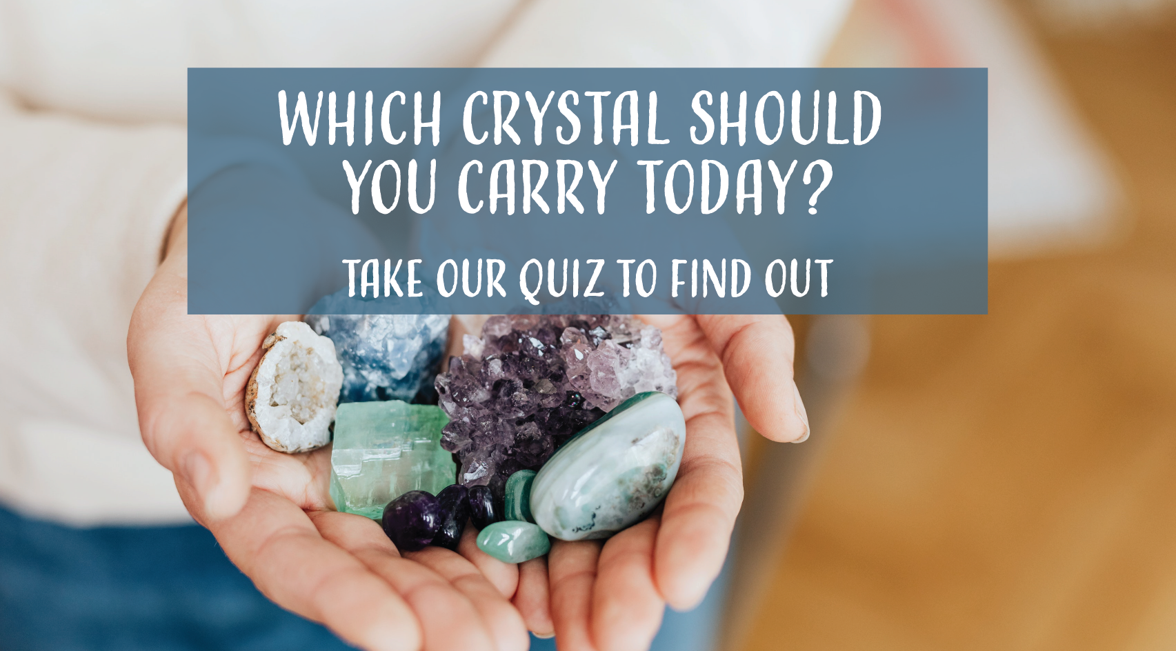 Which crystal should I carry today quiz